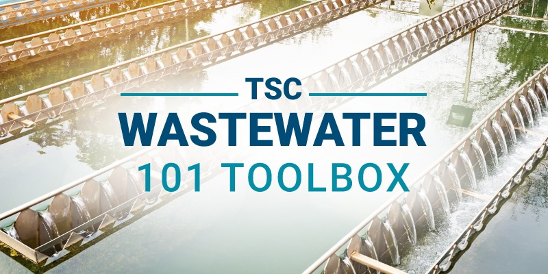 TSC Wastewater 101 Toolkit